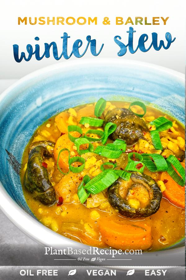 Mushroom and Barley Winter stew recipe